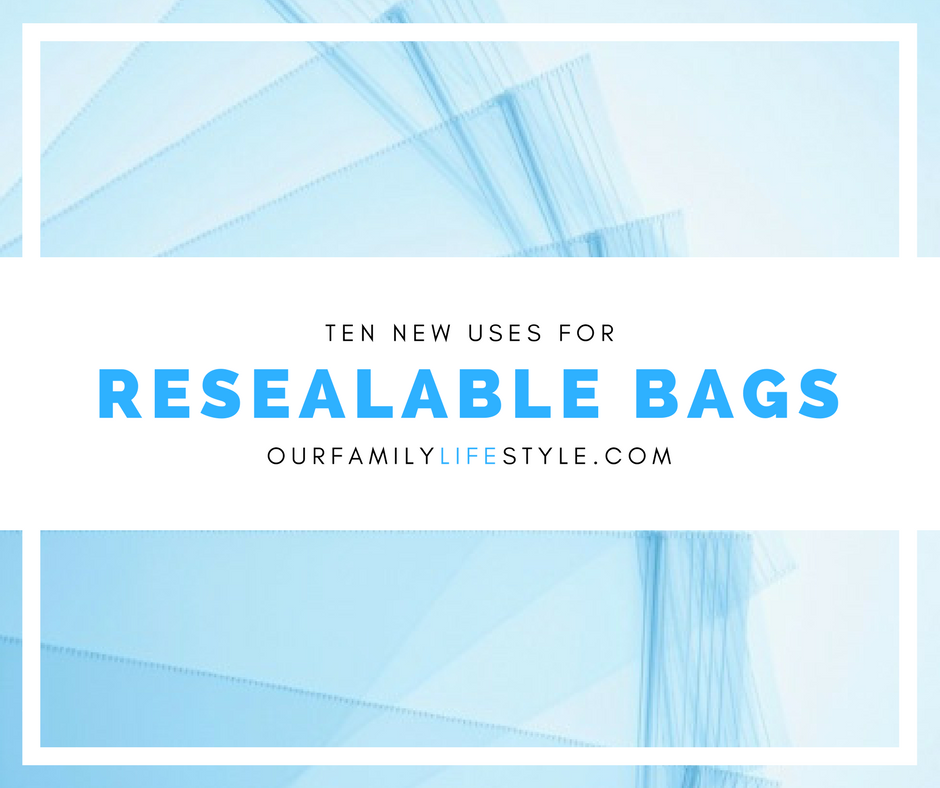 10 New Uses for Resealable Bags