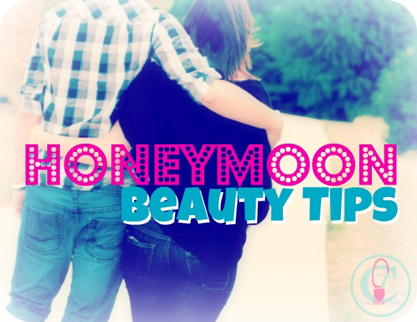 Honeymoon Beauty Tips #DoveBeauty #spon