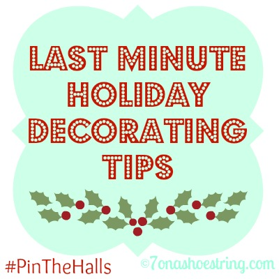 Last Minute Holiday Decorating Tips Made Simple