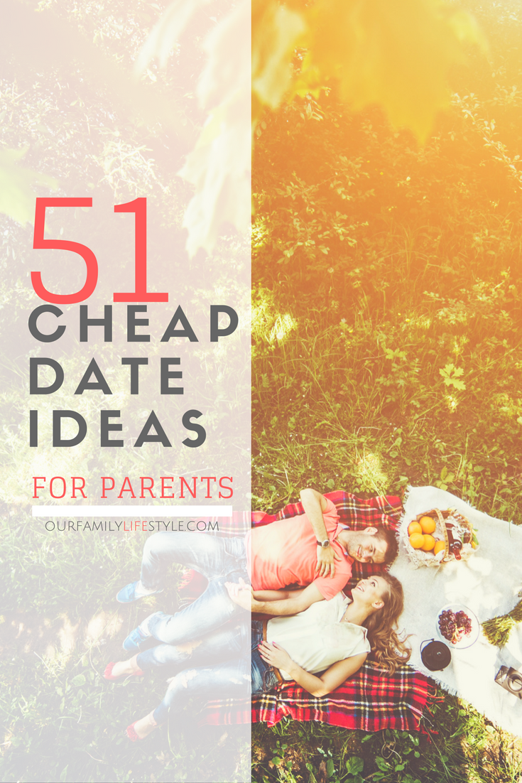 51 cheap date ideas for parents