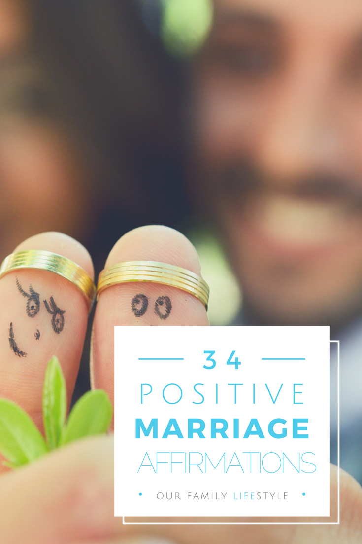 34 Positive Marriage Affirmations for Couples to help you and your spouse focus on the type of marriage you want to have.