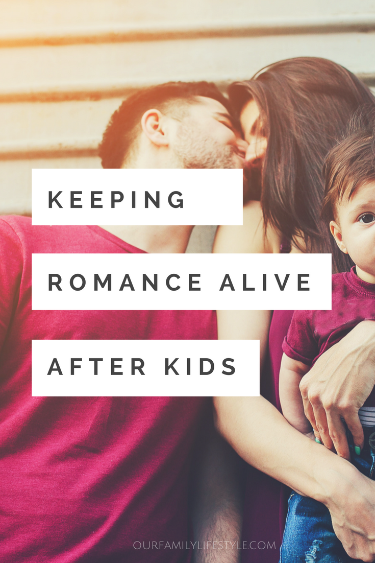 Keeping romance alive after kids