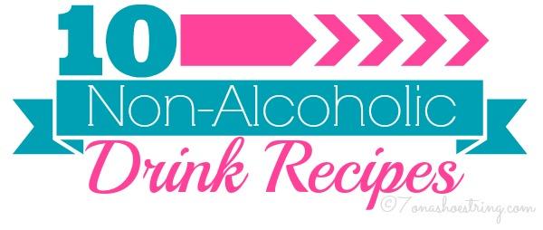 10 Non-Alcoholic Drink Recipes