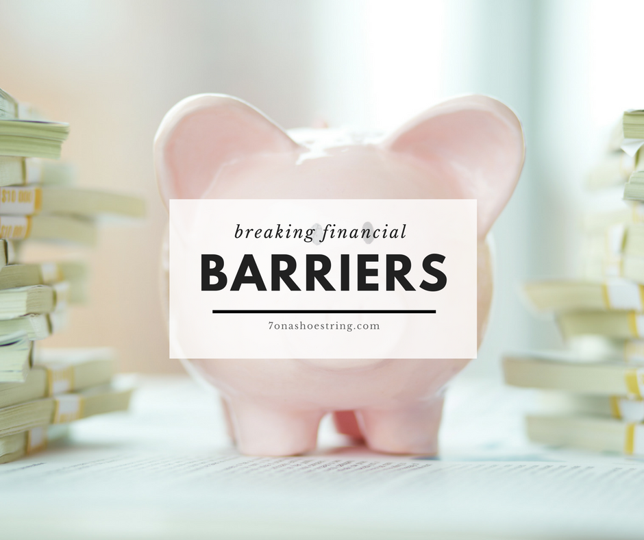 breaking through financial barriers