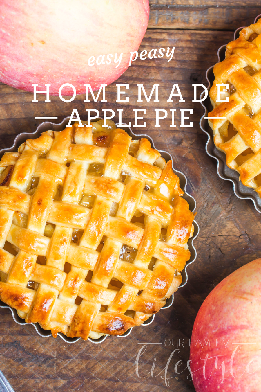 easy peasy homemade apple pie