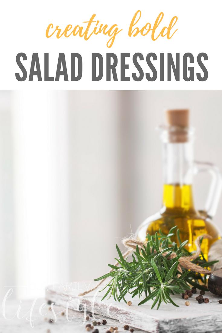 creating bold salad dressings