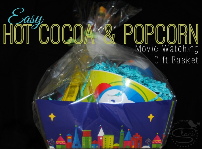 Easy Hot Cocoa and Popcorn Movie Watching Gift Basket