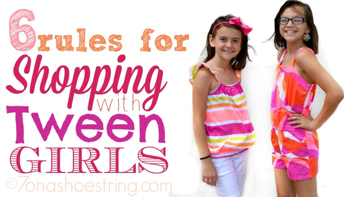 6 Rules for Shopping with Tween Girls