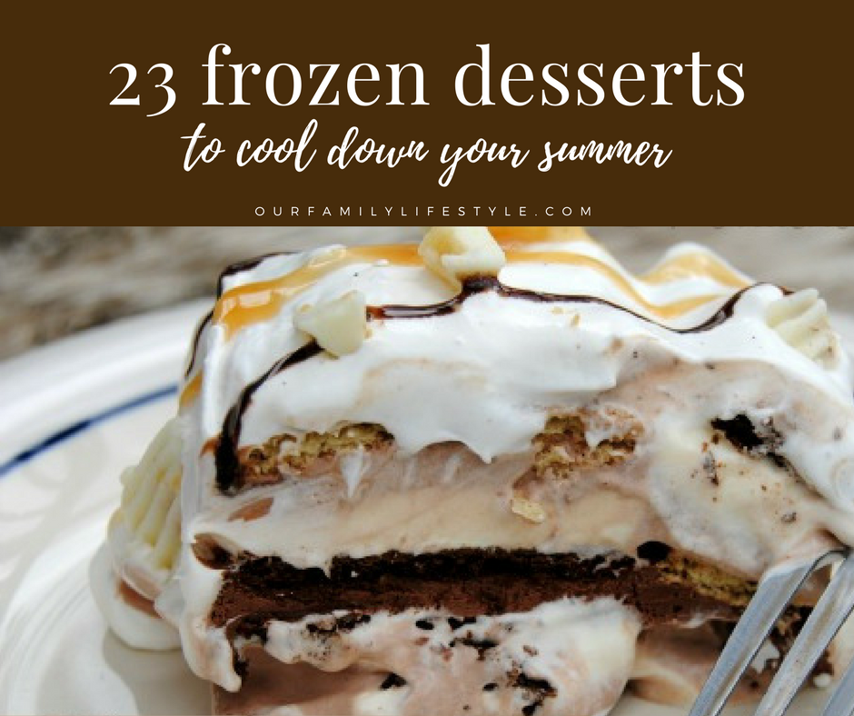 23 Frozen Desserts to Cool Down Your Summer