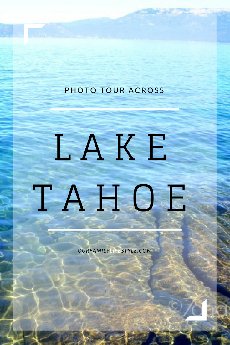 photo tour across Lake Tahoe