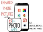 Enhance Phone Pictures with 6 Free Photo Apps