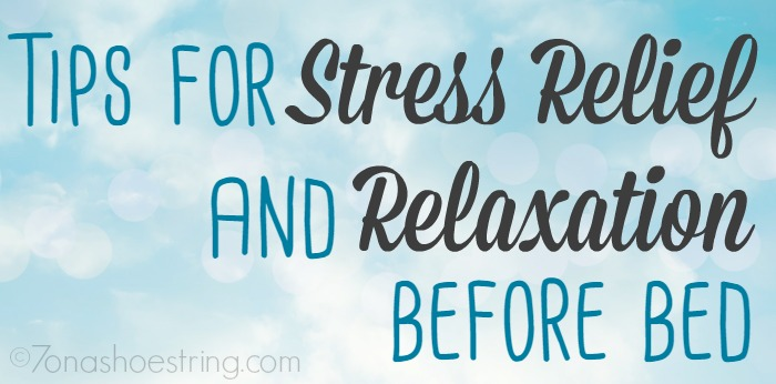 tips for stress relief before bed