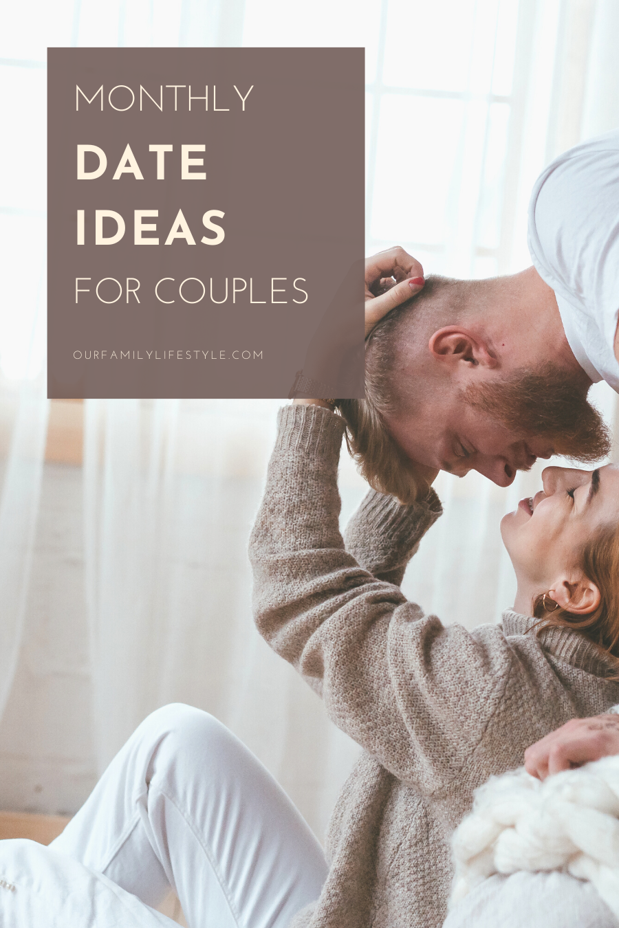 Monthly Date Ideas for Couples