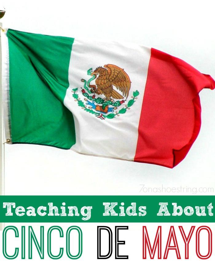 teaching kids about Cinco de Mayo
