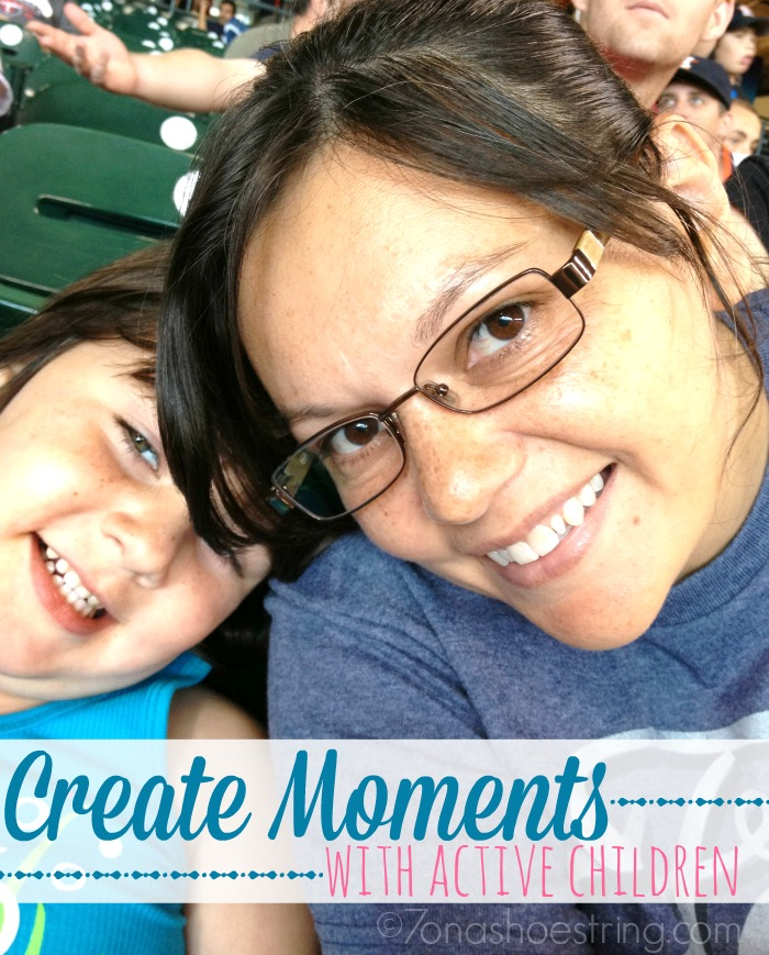 create moments with active children