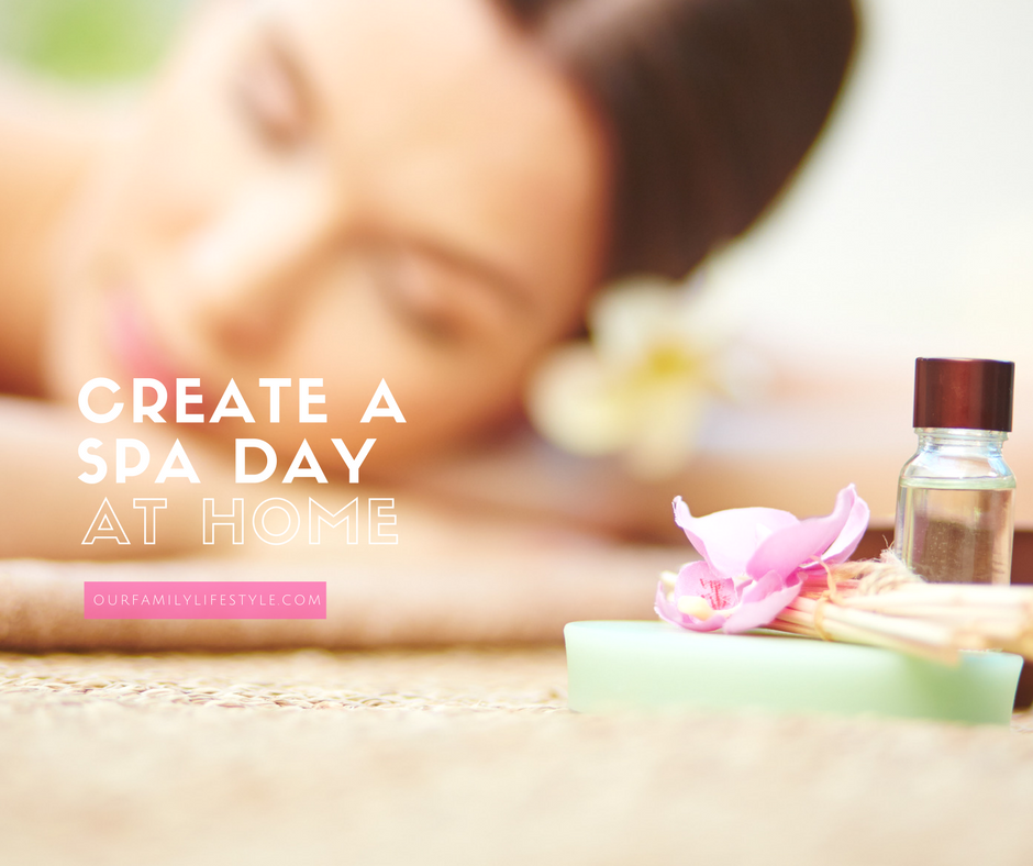 4 Ways To Create A Spa Day At Home