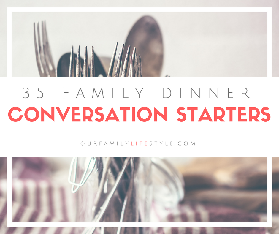 35 family dinner conversation starters