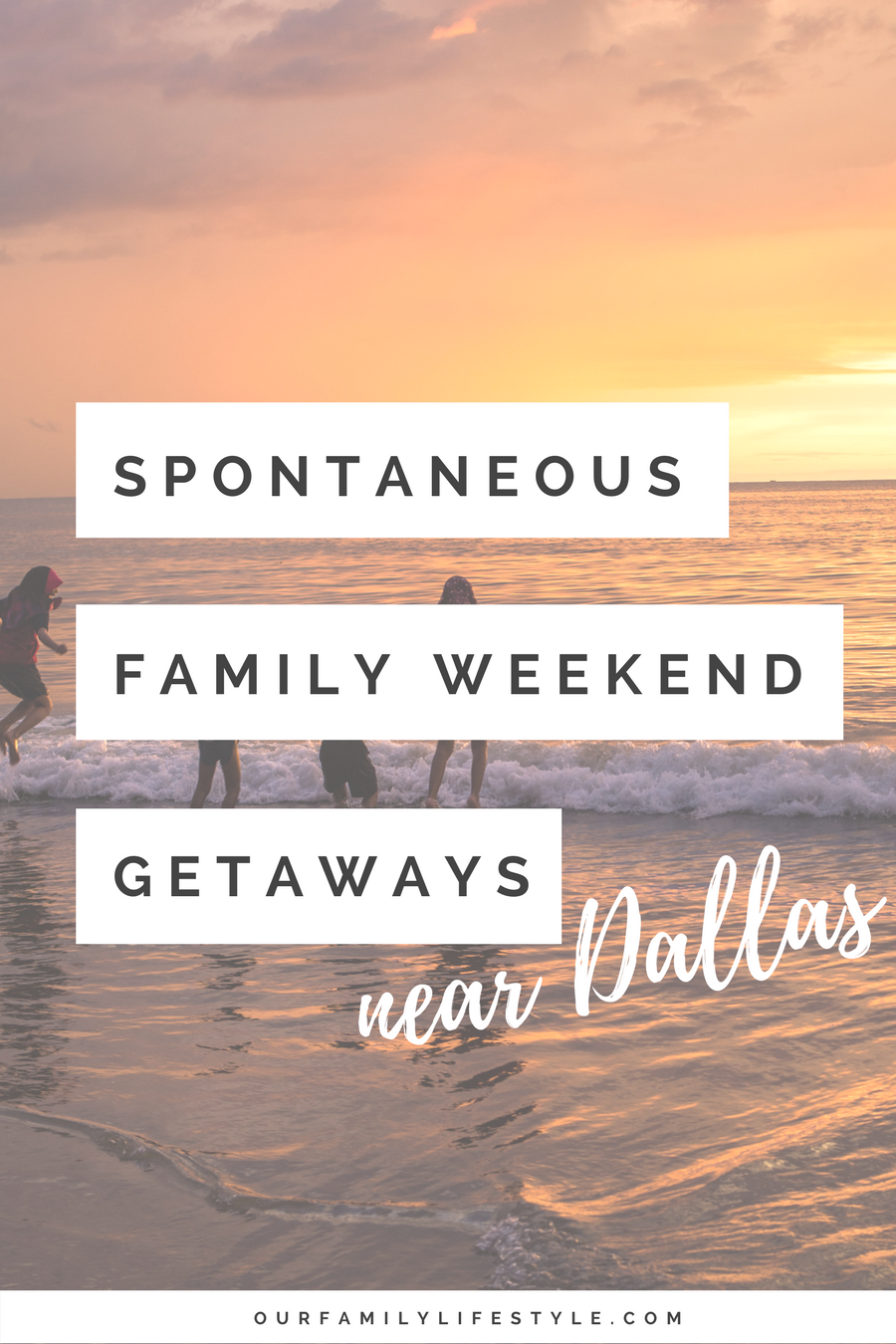 5 Spontaneous Family Weekend Getaways Near Dallas