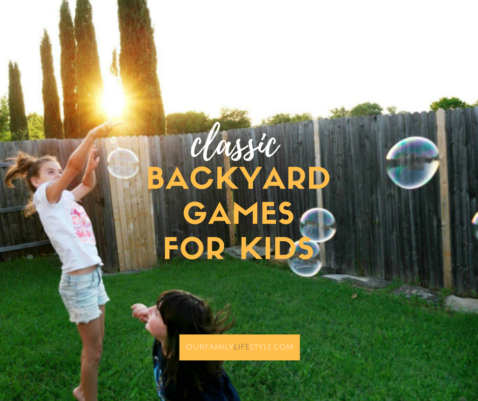 Classic Backyard Games for Kids