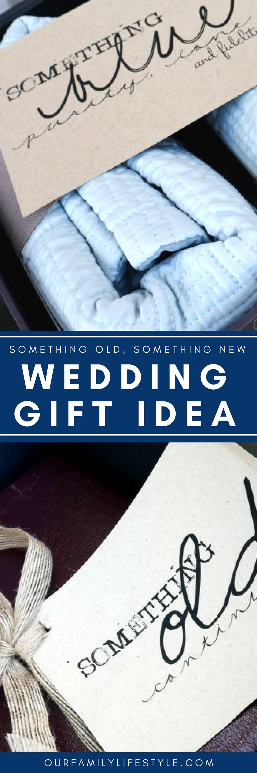 Something Old Something New Wedding Gift Idea