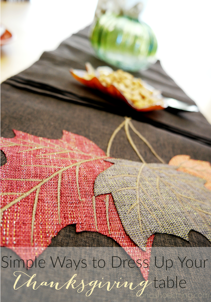 simple ways to dress up your Thanksgiving table