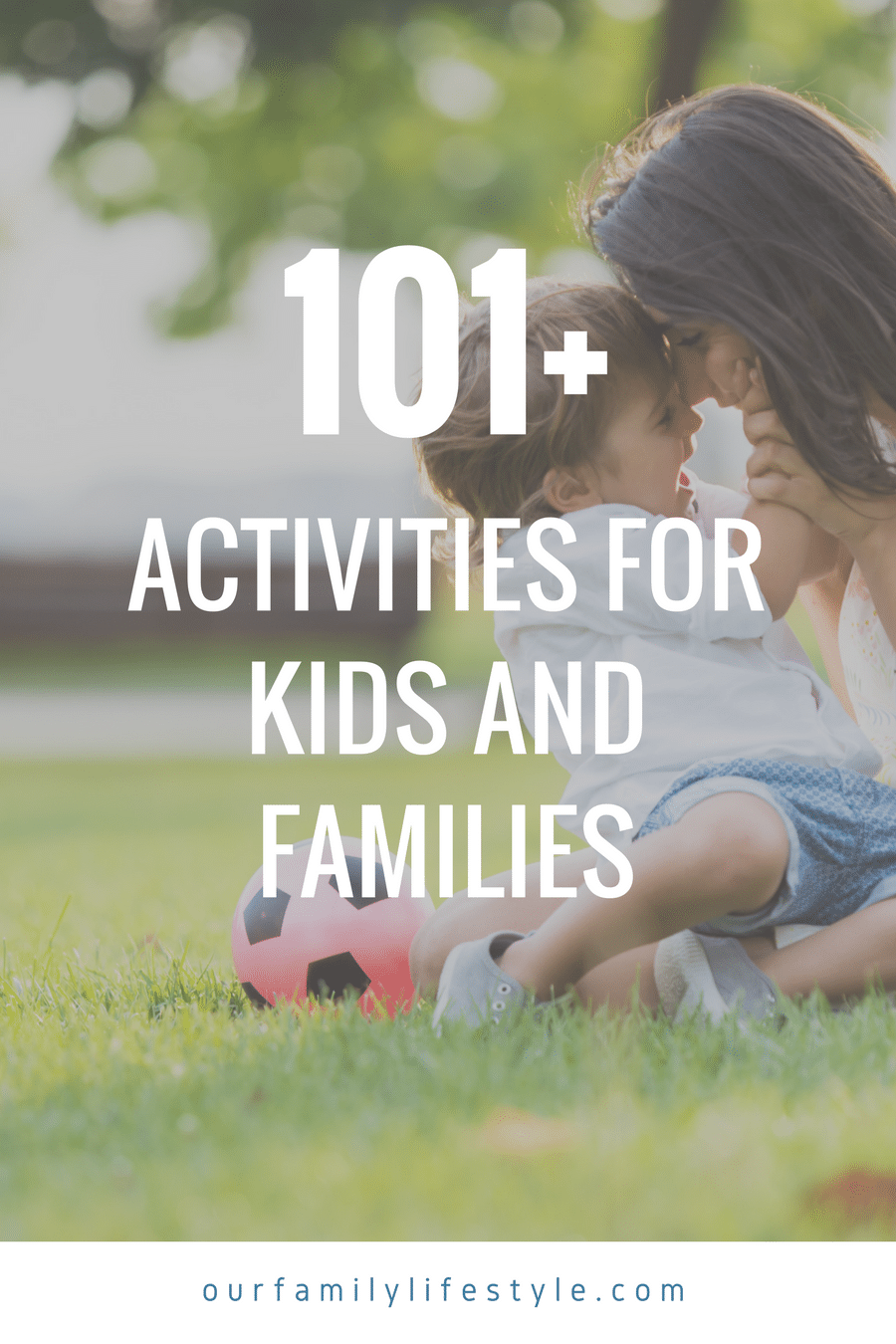 101+ activities for kids and families