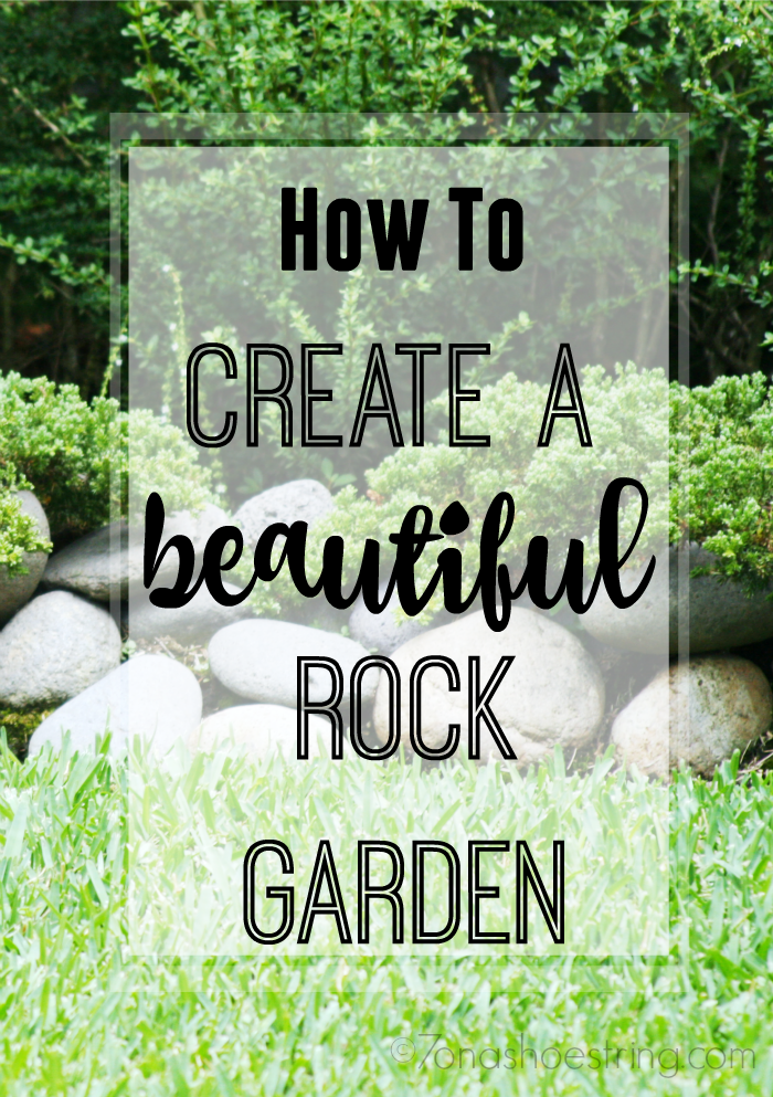 Create a Beautiful Rock Garden