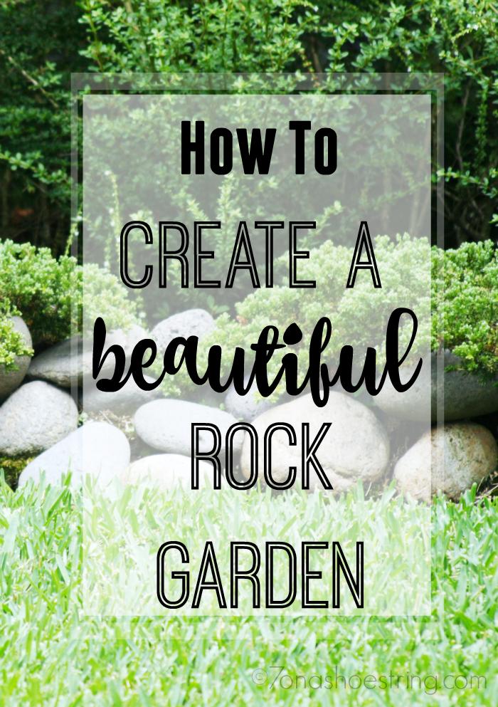 Create a Beautiful Rock Garden
