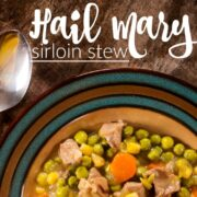 Hail Mary Sirloin Stew + Nebraska Furniture Mart Samsung Curved SUHD TV Giveaway