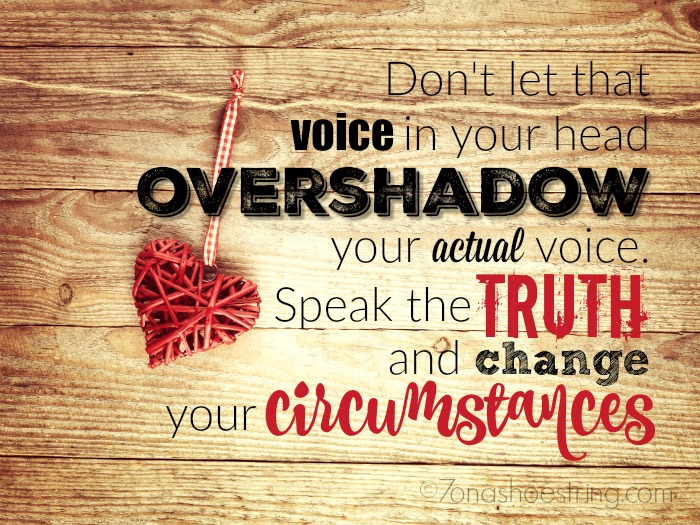 Speak the truth and change your circumstances