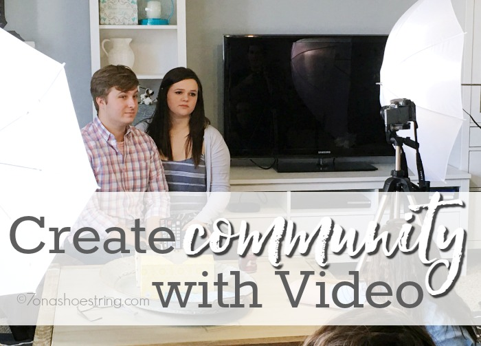 How to Create Community with Video