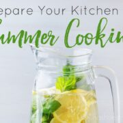 Prepare Your Kitchen for Summer Cooking - featured