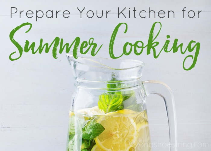 4 Ways to Prepare Your Kitchen for Summer Cooking