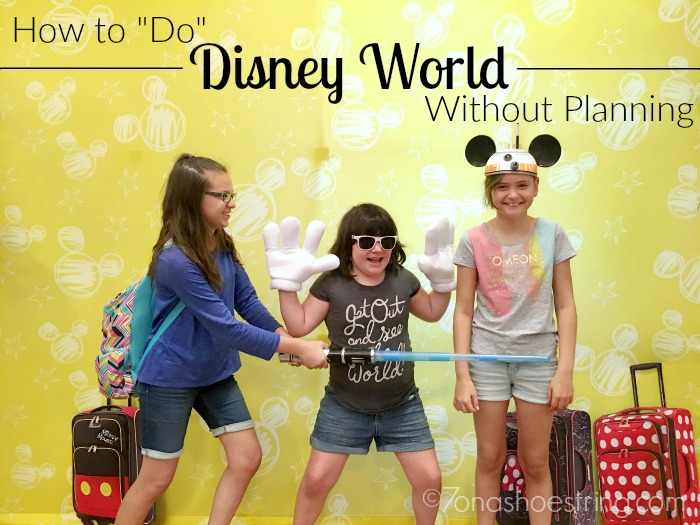 how to do Disney World without planning