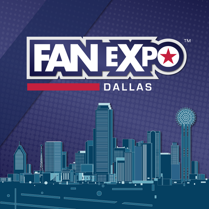 15th Annual FAN EXPO Dallas – The Lone Star State's Biggest Congregation of Comics, Sci-fi, Horror, Anime and Gaming Fans