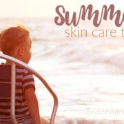 Summer Skin Care Tips for kids