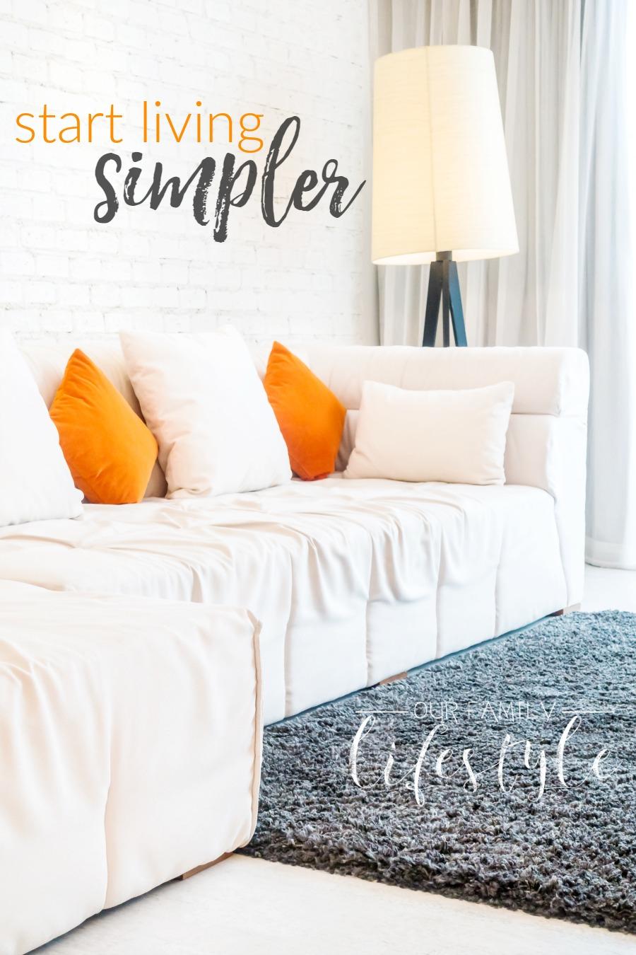 how to start living simpler