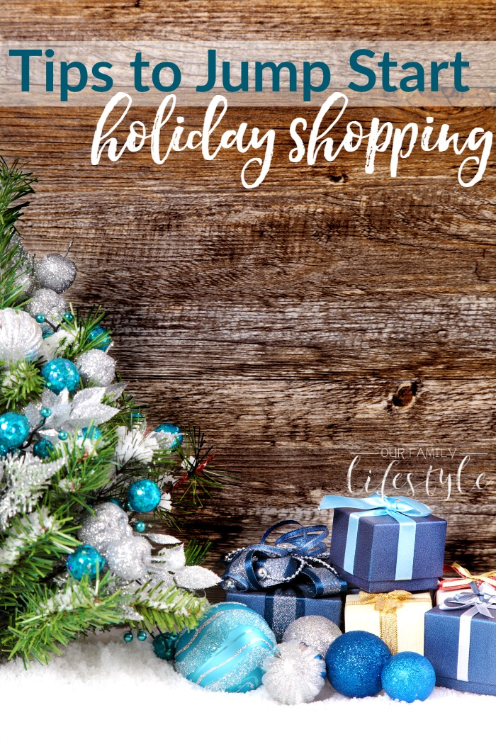 tips to Jump Start Holiday Shopping