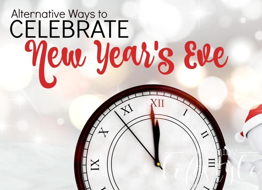 Alternative Ways to Celebrate New Year's Eve