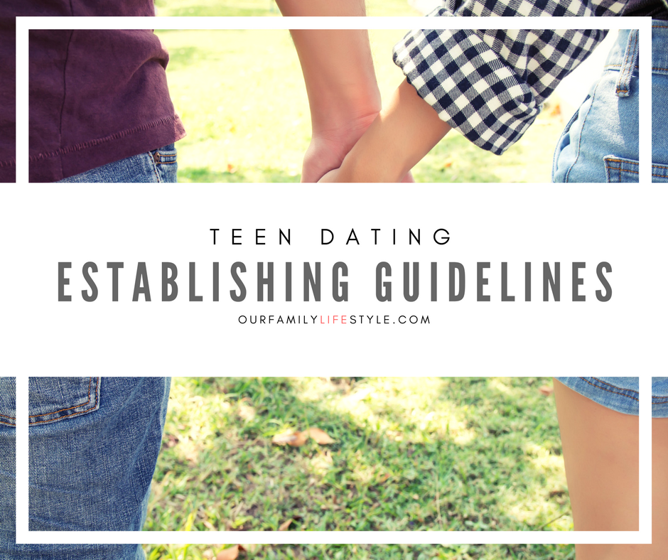 Teen Dating : Establishing Guidelines For Everyone
