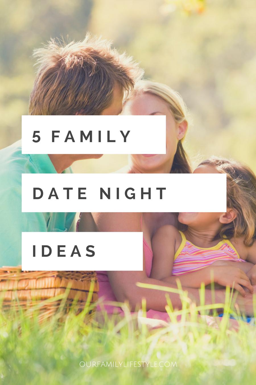 5 family date night ideas