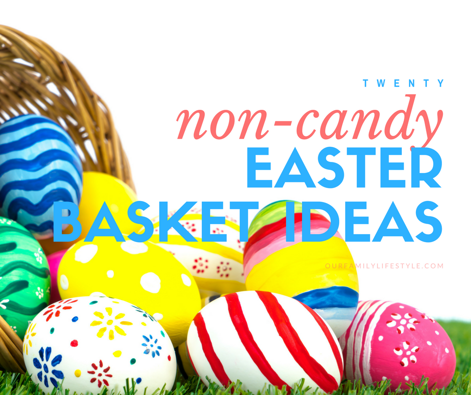 20 Non-Candy Easter Basket Ideas