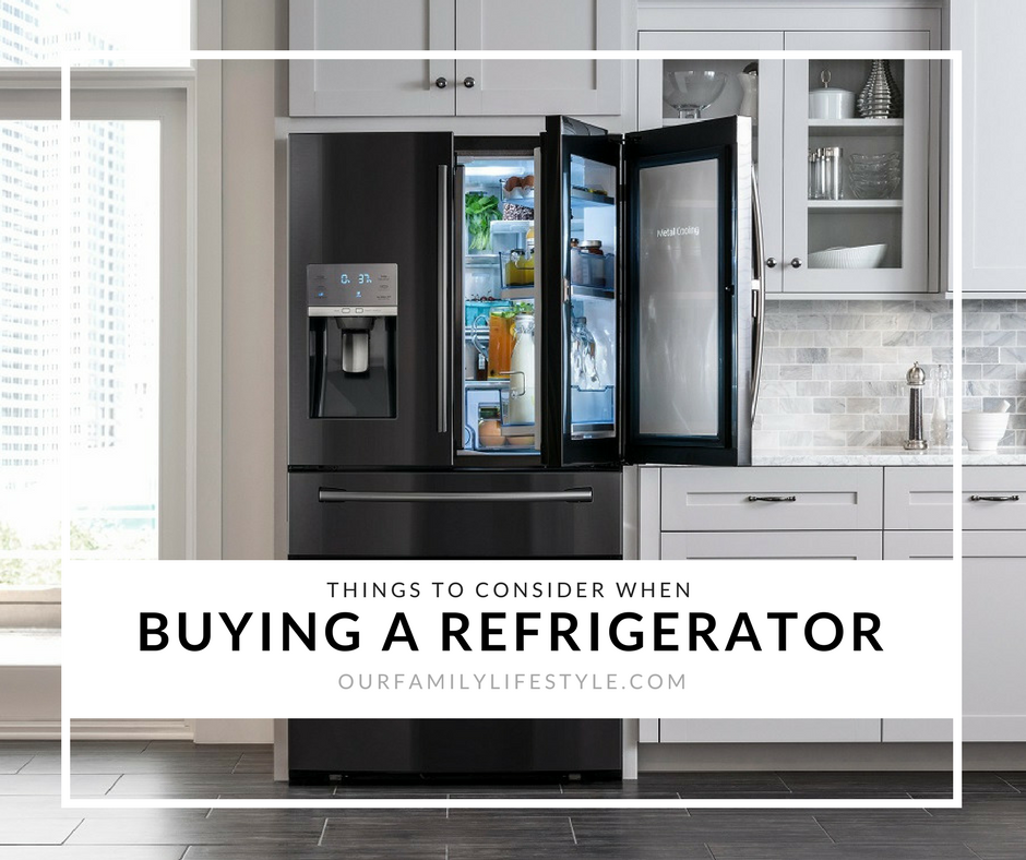 Things to Consider When Buying a Refrigerator