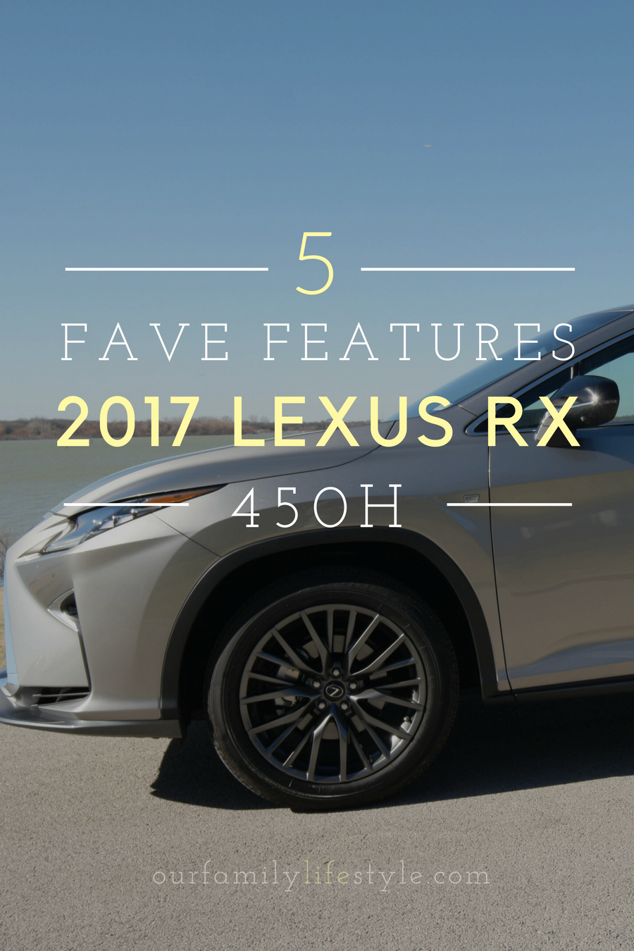 favorite features of 2017 Lexus RX 450h