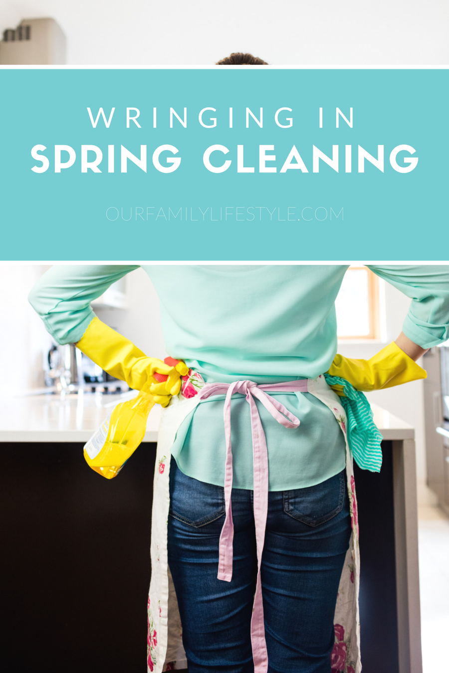 wringing in spring cleaning tips