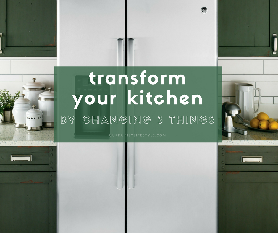 Transform Your Kitchen By Changing 3 Things