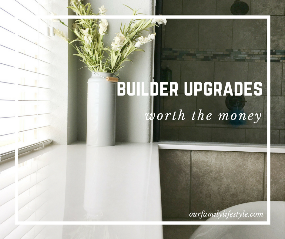 builder upgrades worth the money