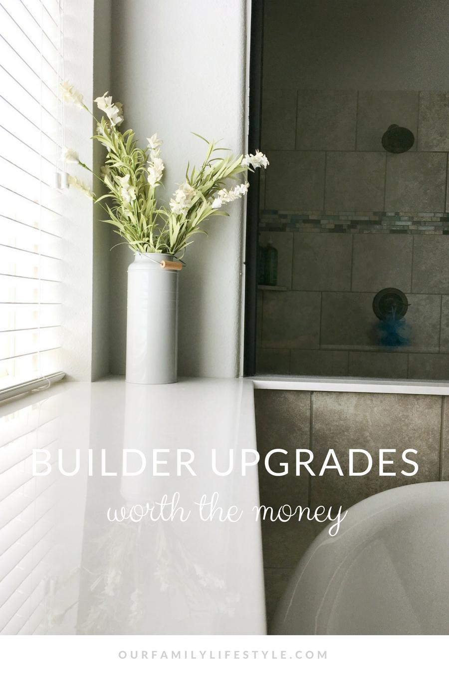 builder upgrades worth the money