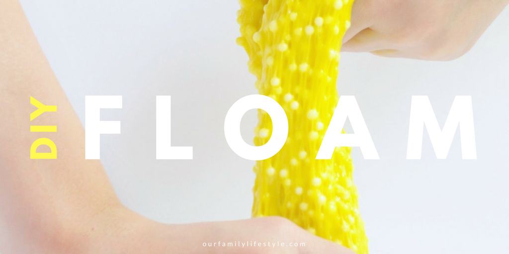 DIY Floam :: Experience Slime a Whole New Way