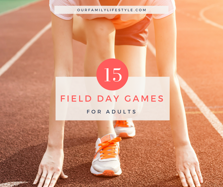 15 Field Day Games for Adults